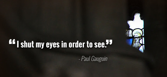 Paul Gauguin Quotes About Brainy