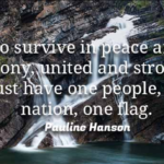 Pauline Hanson Quotes About Patriotism