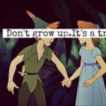 Peter Pan Quotes about Not Growing Up