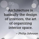 Philip Johnson Quotes About Design