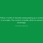 Politics Quotes Tumblr by Ambrose Bierce
