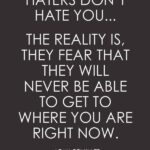 Positive Quotes About Haters Pinterest