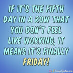 Quote Of The Day For Friday At Work Twitter