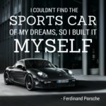Quotes About Car by Ferdinand Porsche