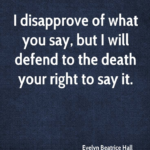 Quotes About Communication by Evelyn Beatrice Hall