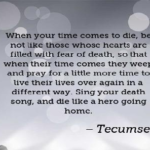 Quotes About Death by Tecumseh