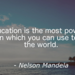 Quotes About Education by Nelson Mandela