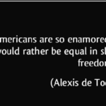 Quotes About Equality by Alexis de Tocqueville