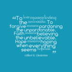 Quotes About Faith by Gilbert K. Chesterton