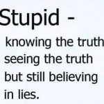 Quotes About Ignorance And Stupidity