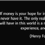 Quotes About Independence by Henry Ford