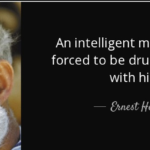 Quotes About Intelligence by Ernest Hemingway