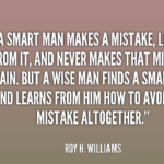 Quotes About Intelligence by Roy H. Williams