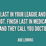 Quotes About Medical by Abe Lemons