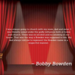 Quotes About Mom by Bobby Bowden