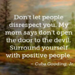 Quotes About Mom by Cuba Gooding, Jr.