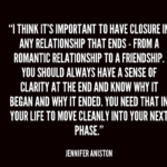 Quotes About Moving On by Jennifer Aniston