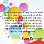 Quotes About Parenting by Rose Kennedy