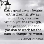 Quotes About Patience by Harriet Tubman