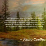 Quotes About Patience by Paulo Coelho