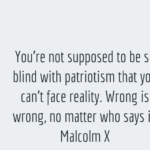 Quotes About Patriotism by Malcolm X