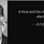 Quotes About Politics by Will Rogers