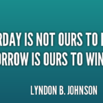 Quotes About Positive by Lyndon B. Johnson