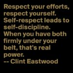 Quotes About Respect by Clint Eastwood
