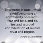 Quotes About Respect by Dwight D. Eisenhower