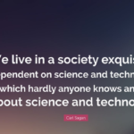 Quotes About Society by  Carl Sagan