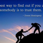 Quotes About Trust by Ernest Hemingway