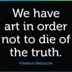 Quotes About Truth by Friedrich Nietzsche