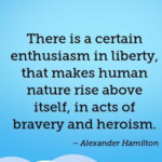 Quotes About Veterans Day by Alexander Hamilton