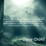 Quotes About Wedding by Dave Grohl