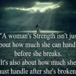 Quotes Of A Woman's Strength Tumblr