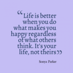 Quotes about Being Happy With Your Life