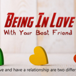 Quotes about Being In Love With Your Friend