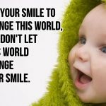 Quotes about Being Smiling