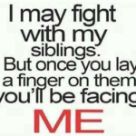 Quotes about Siblings Fighting Tumblr