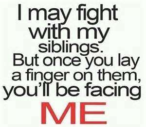 Quotes About Siblings Fighting Tumblr Upload Mega Quotes