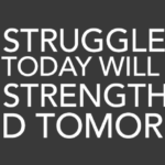 Quotes about Strength and Struggle