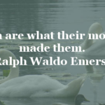 Ralph Waldo Emerson Quotes About Mom