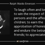 Ralph Waldo Emerson To Laugh Often And Much