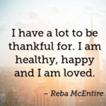 Reba McEntire Quotes About Thankful