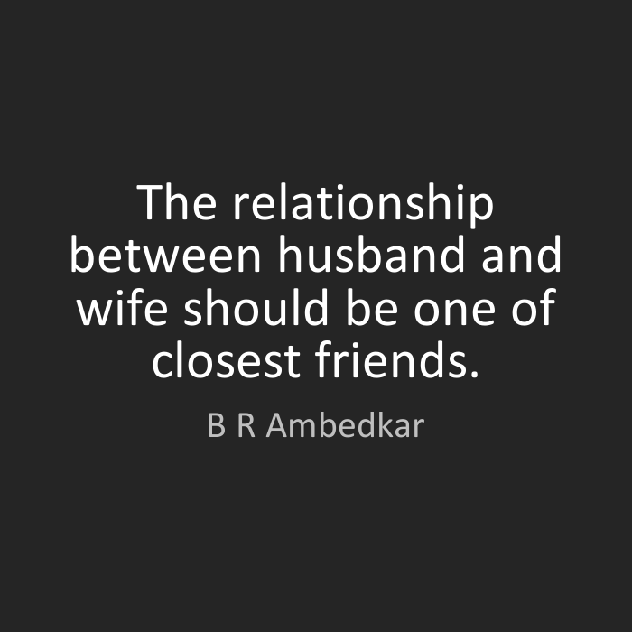 Relationship Quotes by B. R. Ambedkar
