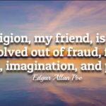 Religion Quotes by Edgar Allan Poe