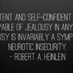 Robert A. Heinlein Quotes About Jealousy