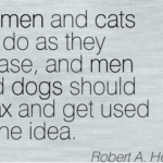 Robert A. Heinlein Quotes About Men