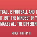 Robert Griffin III Quotes About Sports