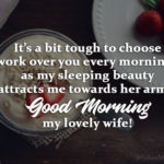 Romantic Good Morning Wishes For Wife